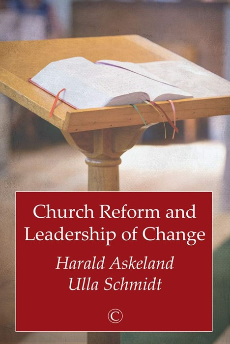Church Reform and Leadership of Change (Paperback)