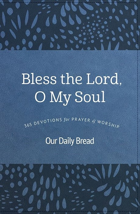 Bless the Lord, O My Soul (Paperback)