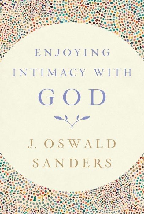 Enjoying Intimacy with God (Paperback)