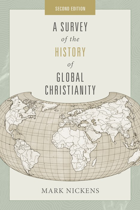 Survey of the History of Global Christianity, A (Paperback)