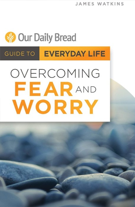 Overcoming Fear and Worry (Paperback)