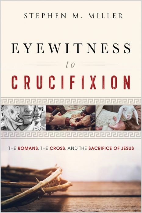 Eyewitness to Crucifixion (Paperback)