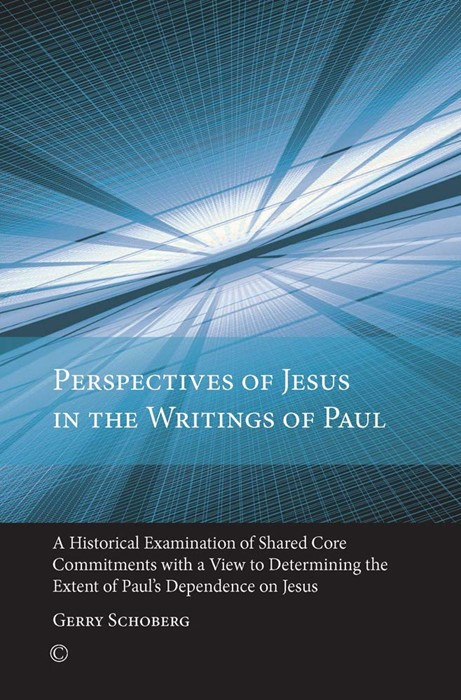 Perspectives of Jesus in the Writings of Paul (Paperback)