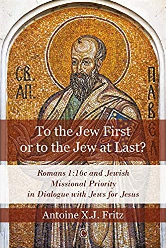 To the Jew First or to the Jew at Last (Paperback)
