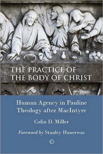 The Practice of the Body of Christ (Paperback)