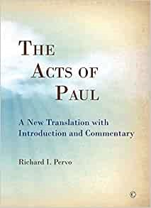 The Acts of Paul (Paperback)