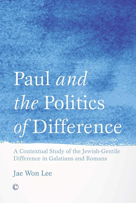 Paul and the Politics of Difference (Paperback)