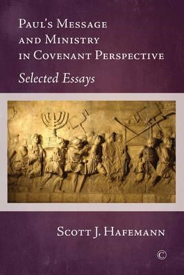 Paul's Message and Ministry in Covenant Perspective (Paperback)