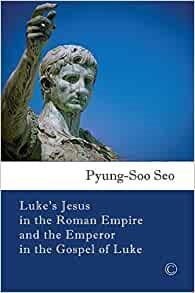 Luke's Jesus in the Roman Empire (Paperback)