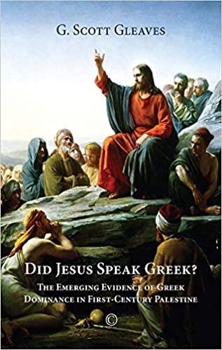 Did Jesus Speak Greek (Paperback)