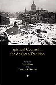 Spiritual Counsel in the Anglican Tradition (Paperback)