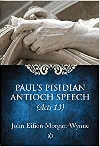 Paul's Pisidian Antioch Speech (Paperback)