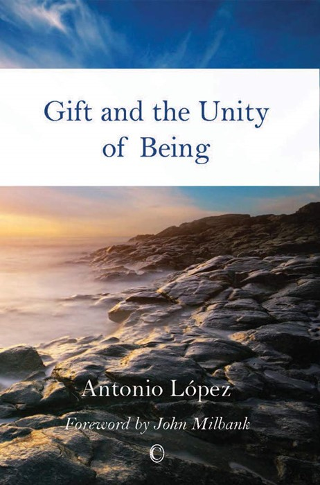 Gift and the Unity of Being (Paperback)
