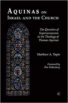 Aquinas on Israel and the Church (Paperback)
