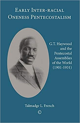 Early Inter-racial Oneness Pentecostalism (Paperback)