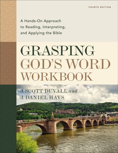 Grasping God's Word Workbook (Paperback)