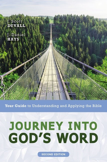 Journey Into God's Word (Paperback)
