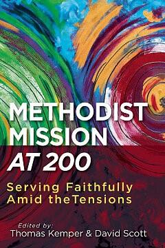 Methodist Mission at 200 (Paperback)