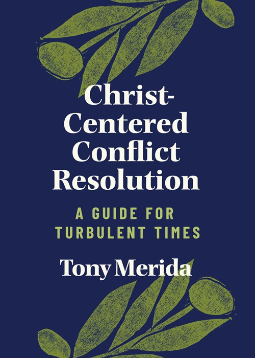 Christ-Centered Conflict Resolution (Paperback)