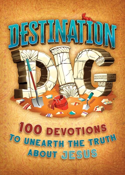 Destination Dig Devotional (Paperback)