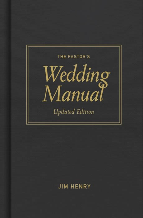 Pastor's Wedding Manual, Updated Edition (Hard Cover)