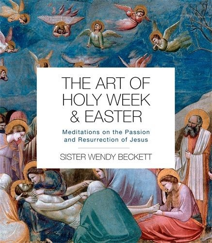 The Art of Holy Week and Easter (Paperback)