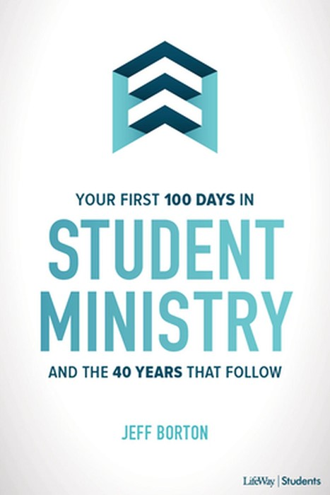 Your First 100 Days in Student Ministry (Paperback)