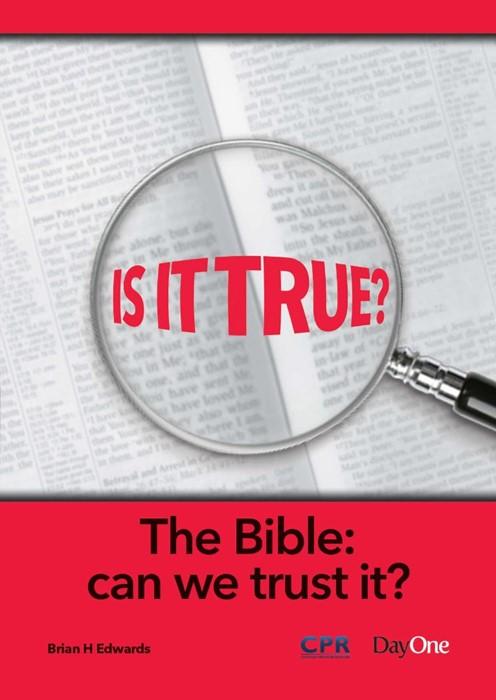 Is it True? The Bible - Can We Trust It? (Paperback)