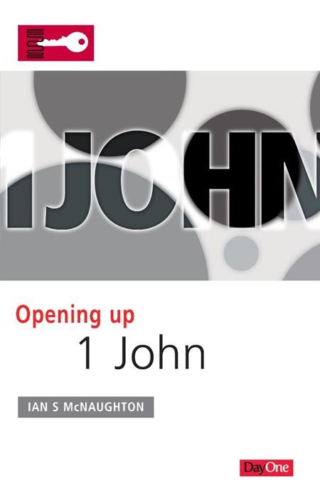 Opening Up 1 John (Paperback)