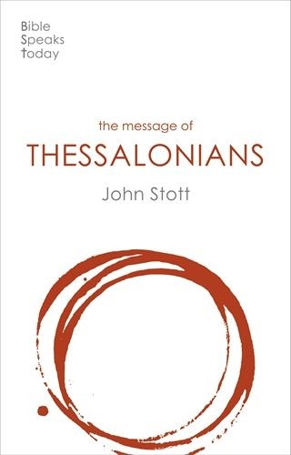 BST The Message of Thessalonians (Paperback)