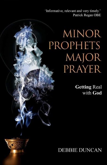 Minor Prophets, Major Prayer (Paperback)