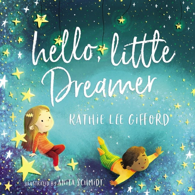 Hello, Little Dreamer (Hard Cover)