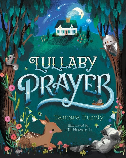Lullaby Prayer (Hard Cover)