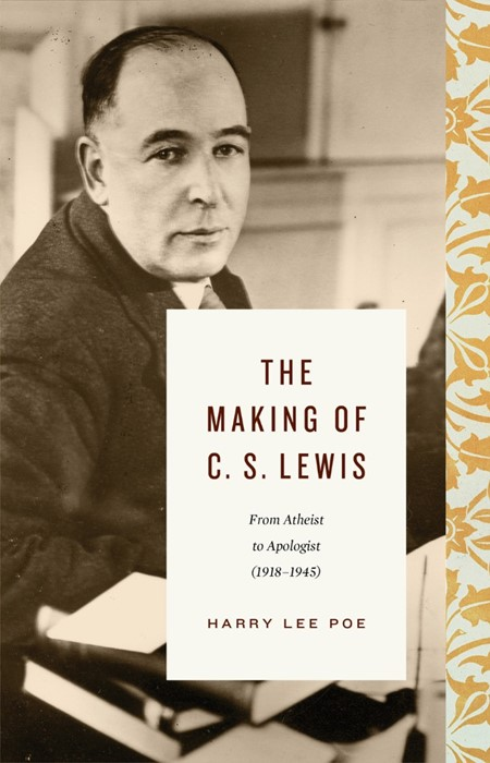 The Making of C. S. Lewis (Hard Cover)