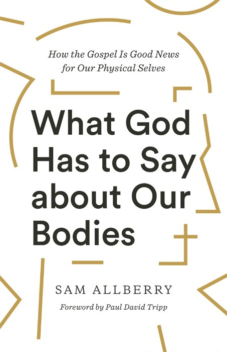 What God Has to Say about Our Bodies (Paperback)