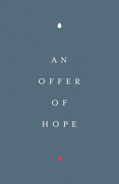 An Offer of Hope (Pack of 25) (Pamphlet)