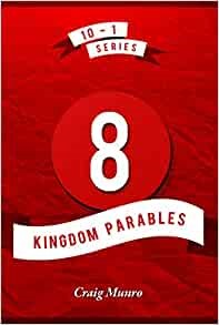 8 Kingdom Parables (Paperback)