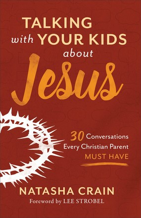 Talking With Your Kids About Jesus (Paperback)