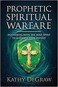 Prophetic Spiritual Warfare (Paperback)