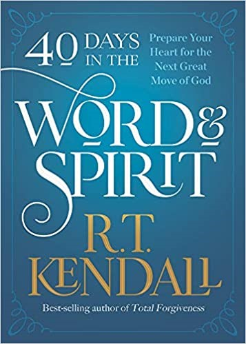 40 Days in the Word and Spirit (Paperback)