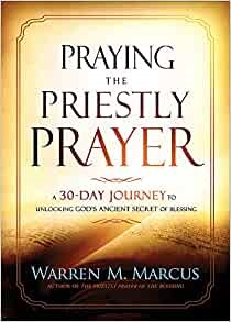 Praying the Priestly Prayer (Paperback)
