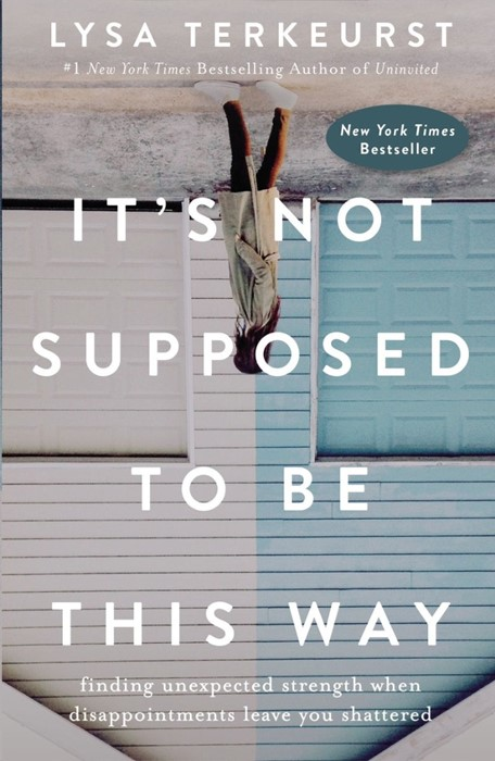 It's Not Supposed to Be This Way (Hard Cover)