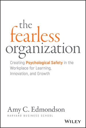 The Fearless Organization (Hard Cover)