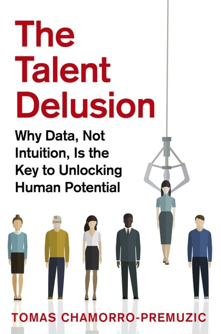The Talent Delusion (Paperback)