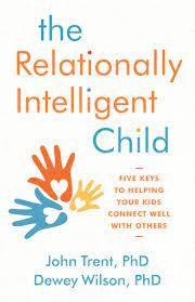 The Relationally Intelligent Child (Paperback)