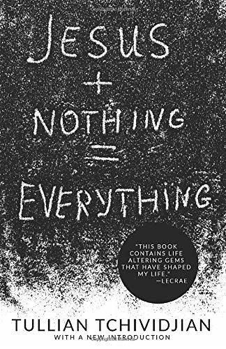 Jesus + Nothing = Everything (Paperback)