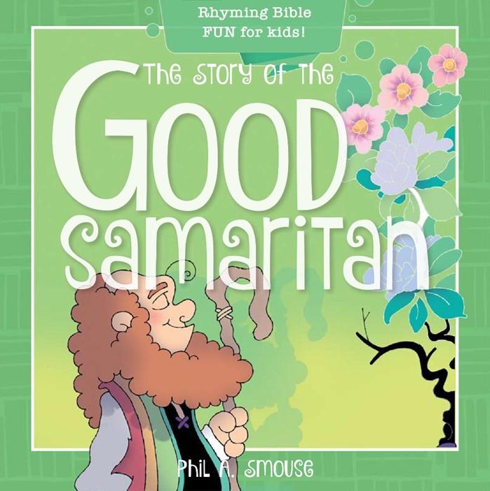 The Story of the Good Samaritan (Paperback)