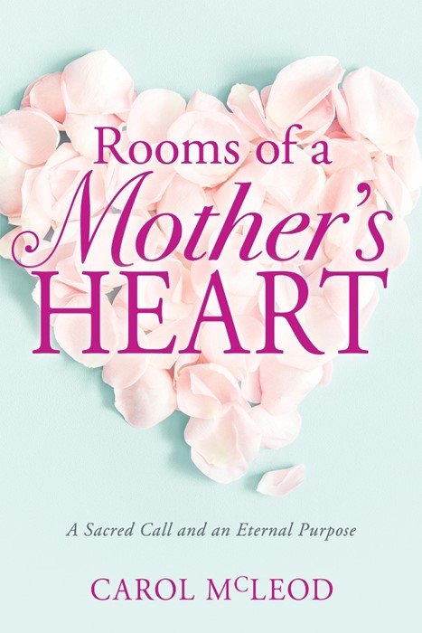 Rooms of a Mother's Heart (Paperback)