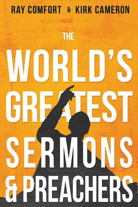 The World's Greatest Sermons & Preachers (Paperback)