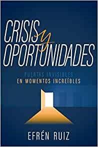 Crisis y oportunidades (Paperback)